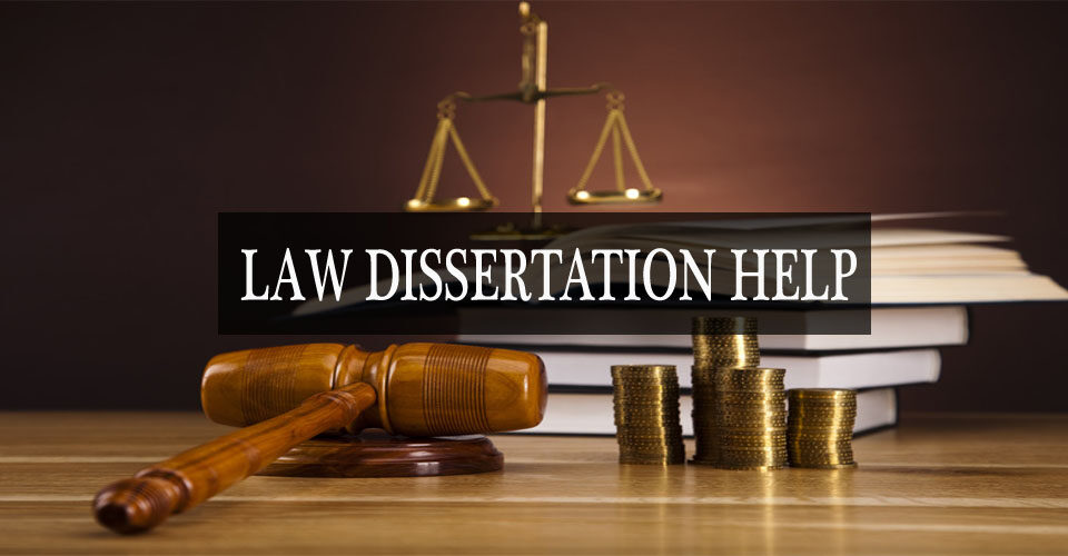 Law Dissertation Writing Help in UAE